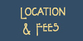 location and fees